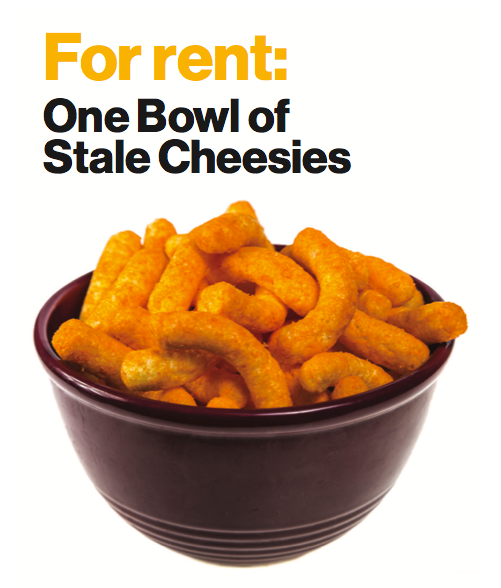 For Rent: One bowl of stale Cheesies